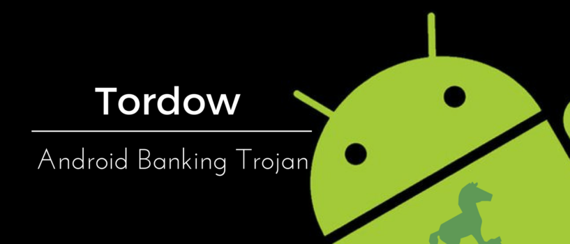 Tordow Android Banking Trojan Root